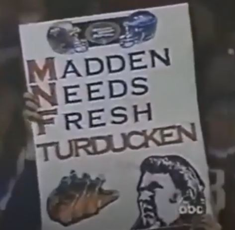 Remember the TURDUCKEN!