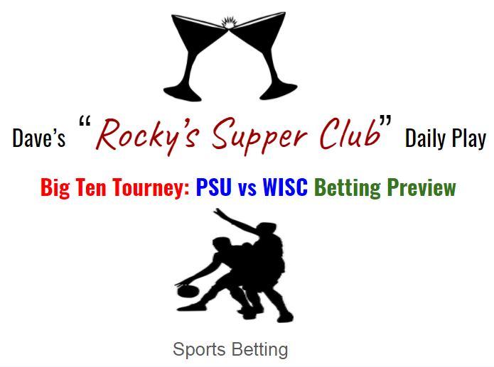 Big Ten Round 2: WISC v PSU betting preview