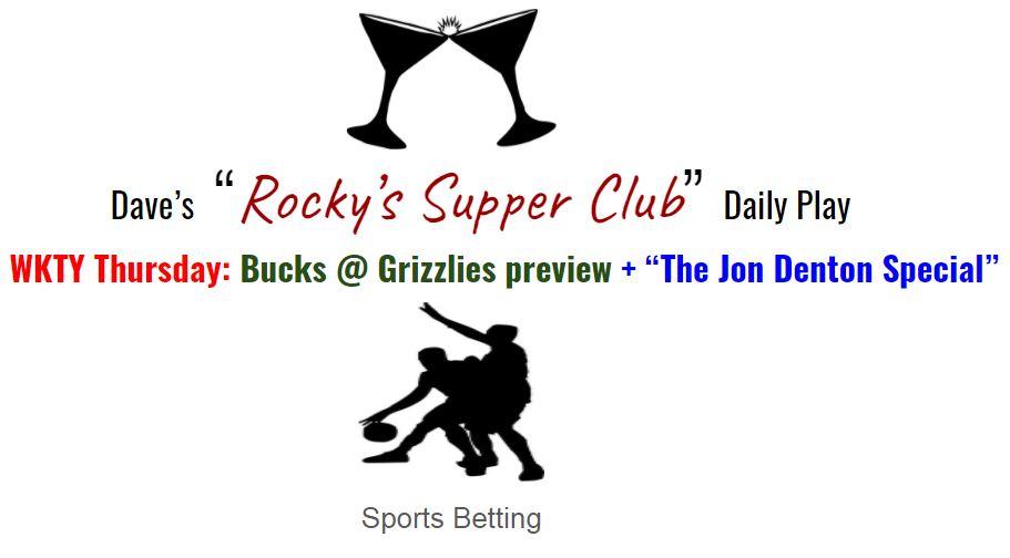 "WKTY Thursday: Bucks @ Grizzlies betting preview + the ""Jon Denton Special"""