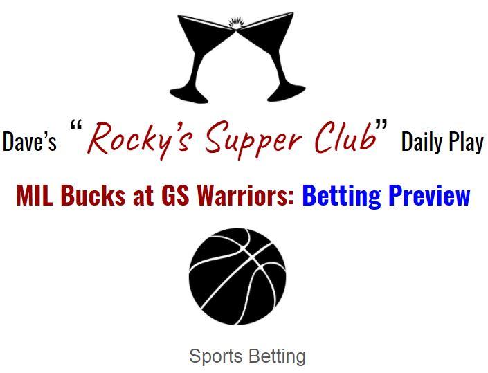 Bucks @ Warriors: Betting Preview