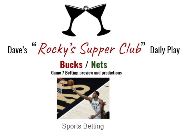 Bucks @ Nets: Game 7 betting preview