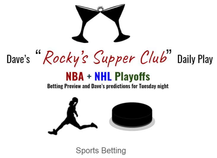 NBA & NHL Playoffs: Tuesday betting preview + Dave's predictions