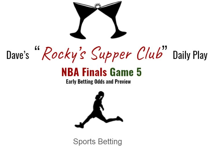 NBA Finals Game 5: Early Betting Odds & Preview