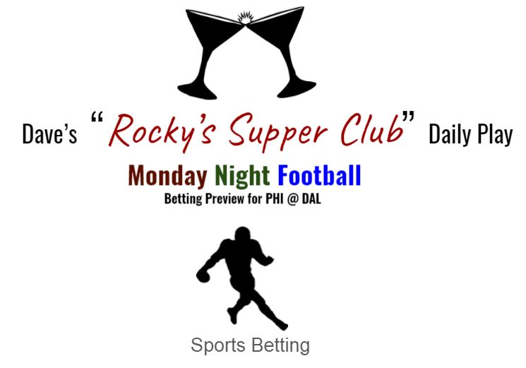 Monday Night Football: Betting Preview (Eagles @ Cowboys)