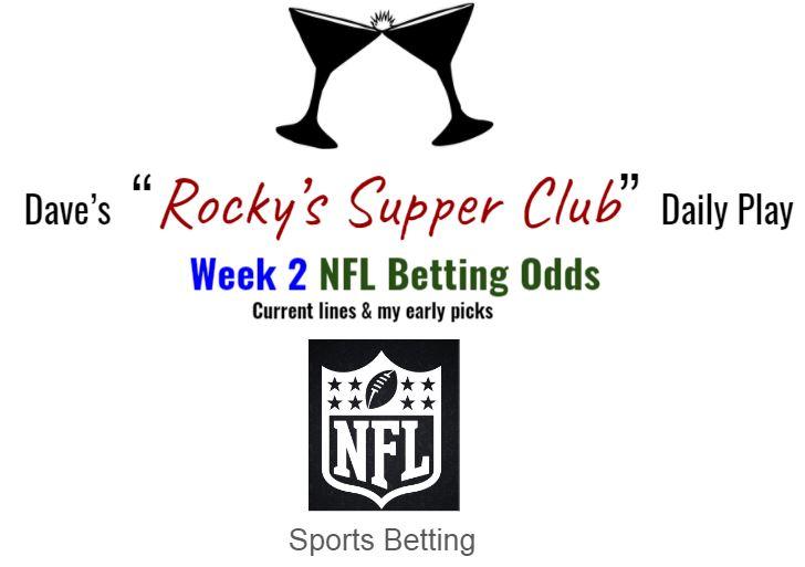 Week 2 NFL odds & my early picks