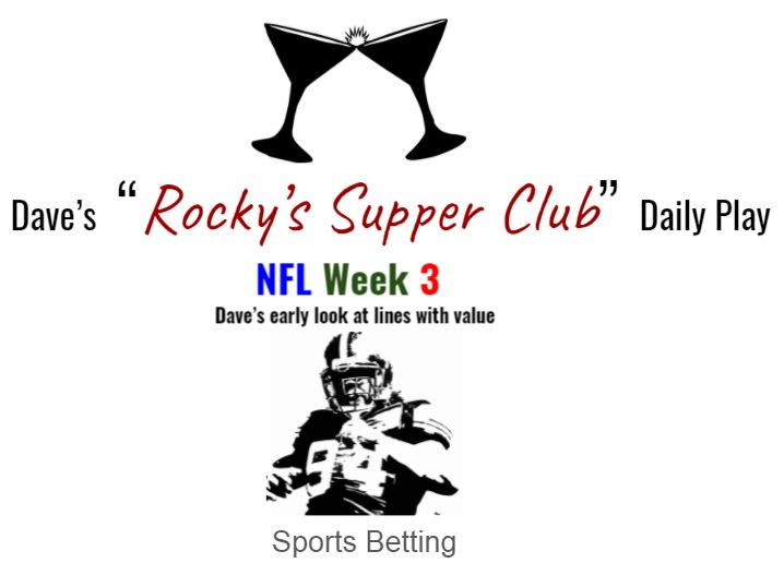 Dave's EARLY Week 3 value plays